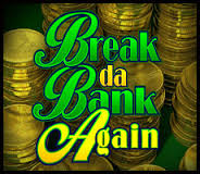 break-da-bank-again-1